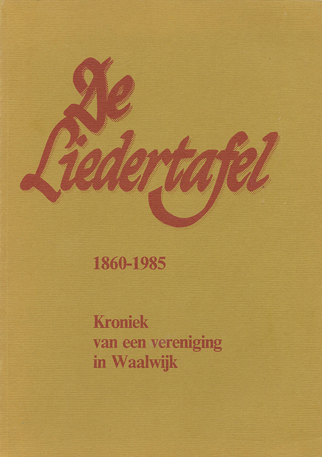 Cover of De Liedertafel 1860-1985